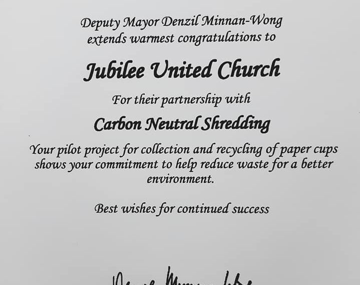 "Jubilee United Church and Carbon Neutral Shredding received congratulatory letters from Federal, Provincial and Municipal governments for ""taking a bold step in helping the environment"", "" commitment to the environment"" and the ""collection and recycling of paper cups shows your commitment to help reduce waste for a better environment"". Also, on the day of the Global News shoot, airing the end of October (post election), Jubilee passed the 4000 cup mark in less than three months. Carbon Neutral Shredding salutes the entire congregation of Jubilee United."